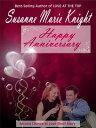 Happy Anniversary (Short Story)¡ÚÅÅ»Ò½ñÀÒ¡Û[ Susanne Marie Knight ]