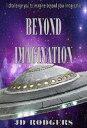 書, 雜誌, 漫畫 - Beyond Imagination【電子書籍】[ JD Rodgers ]
