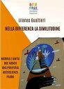 Nella Differenza La Similitudine【電子書籍】 Lilanas Gualtieri