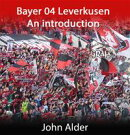 Bayer 04 Leverkusen : An introduction