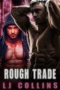 Rough Trade【電子書籍】[ L.J. Collins ]