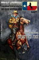 Texas Mustang #7: Die Lost Pinto-Fehde