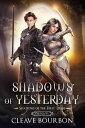 樂天商城 - Shadows of YesterdayShadows of the First Trine Prequel【電子書籍】[ Cleave Bourbon ]