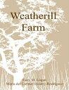 Weatherill Farm【電子書籍】[ Gary Logan ]