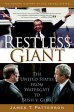 Restless GiantThe United States from Watergate to Bush v. Gore【電子書籍】[ James T. Patterson ]