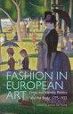 Fashion in European ArtDress and Identity, Politics and the Body, 1775-1935¡ÚÅÅ»Ò½ñÀÒ¡Û