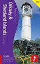 Orkney & Shetland Islands, 2nd edition: Includes Skara Brae, Fair Isle, Maes Howe, Scapa Flow, Up-Helly-Aa【電子書籍】[ Alan Murphy ]