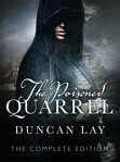 The Poisoned Quarrel: The Arbalester Trilogy 3 (Complete Edition)[ Duncan Lay ]