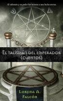 El talism���n del emperador