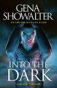 Into The Dark/The Darkest Fire/The Amazon's Curse/The Darkest Prison【電子書籍】[ Gena Showalter ]