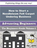 How to Start a Needleloom Felt Carpet Underlay Business (Beginners Guide)