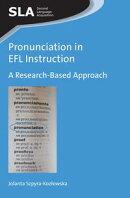 Pronunciation in EFL Instruction