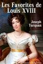 Les Favorites de Louis XVIII