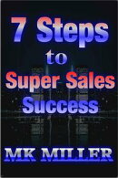 7 Steps to Super Selling Success