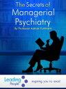 The Secrets of Managerial Psychiatry【電子書籍】[ Adrian Furnham ]