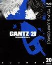 GANTZ 20【電子書籍】[ 奥浩哉 ]