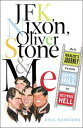 JFK, Nixon, Oliver Stone and MeAn Idealist 039 s Journey From Capitol Hill To Hollywood Hell【電子書籍】 Eric Hamburg