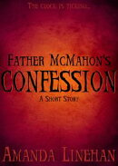 Father McMahon's Confession