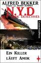 Henry Rohmer N.Y.D. - Ein Killer l?uft Amok (New York Detectives)Cassiopeiapress Thriller