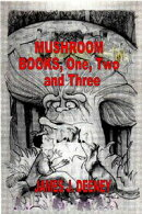 Mushroom (Books One, Two and Three)