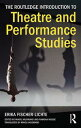 The Routledge Introduction to Theatre and Performance Studies【電子書籍】 Erika Fischer-Lichte