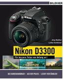 NIKON D3300 - F���r bessere Fotos von Anfang an!