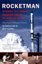 RocketmanAstronaut Pete Conrad's Incredible Ride to the Moon and Beyond【電子書籍】[ Nancy Conrad ]