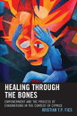 Healing through the Bones