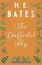 The Daffodil Sky【電子書籍】[ H.E. Bates ]