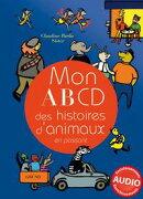 Mon ABCD des histoires d'animaux en passant
