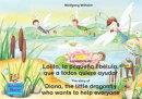 La historia de Lolita, la peque���a lib���lula, que a todos quiere ayudar. Espa���ol-Ingl���s. / The story of Di��