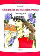 Unmasking the Maverick Prince (Harlequin Comics)