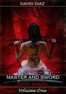 Master and Sword Dark Angel Volume One