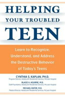 Helping Your Troubled Teen: Learn to Recognize, Understand, and Address the Destructive Behavior of Today's ��