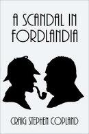 A Scandal in Fordlandia: A Sherlock Holmes Parody