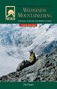 NOLS Wilderness Mountaineering【電子書籍】[ Phil Powers ]