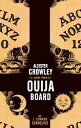 Aleister Crowley and the Ouija Board【電子書籍】[ J. Edward Cornelius ]
