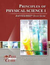 DSST Principles of Physical Science 1 DANTES Study Guide【電子書籍】[ PassYourClass Study Guides ]