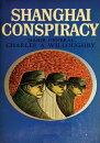 Shanghai Conspiracy