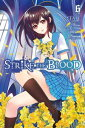 Strike the Blood, Vol. 6 (mang...