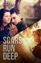 Scars Run Deep - Books 1 & 2【電子書籍】[ Lola Rooney ]