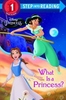 What Is a Princess? (Disney Princess)