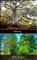 Cherry Grove-Tale From the Bayou Boogaloo (Short Story)