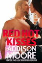 Red Hot Kisses【電子書籍】[ Addison Moore ]