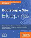 Bootstrap 4 Site Blueprints【電子書籍】[ Bass Jobsen ]