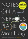 Notes on a Nervous Planet【電子書籍】 Matt Haig
