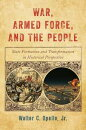 War, Armed Force, and the People