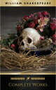 The Complete Works of William Shakespeare Hamlet, Romeo and Juliet, Macbeth, Othello, The Tempest, King Lear, The Merchant of Venice, A Midsummer Night's ... Julius Caesar, The Comedy of Errors…【電子書籍】[ William Shakespeare ]