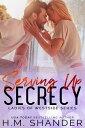 Serving Up Secrecy【電子書籍】[ H.M. Shander ]