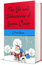 The Life and Adventures of Santa Claus (Illustrated Edition)【電子書籍】[ L. Frank Baum ]